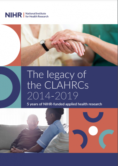 Front cover of the legacy of the CLAHRCs document
